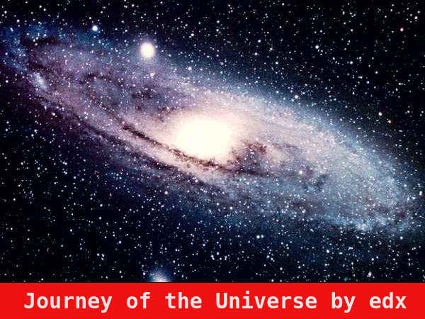 Journey of the Universe by edx