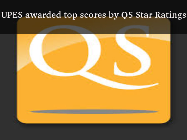 UPES awarded top scores by QS Star Ratings