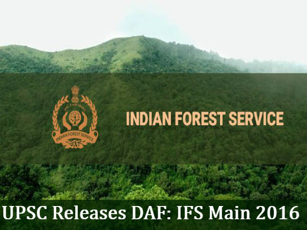 UPSC Releases DAF For IFS Main 2016