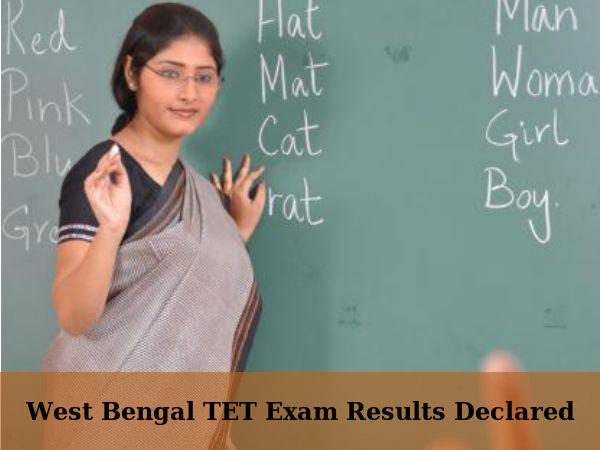 West Bengal TET Exam Results Declared