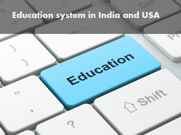 Education in India and the US