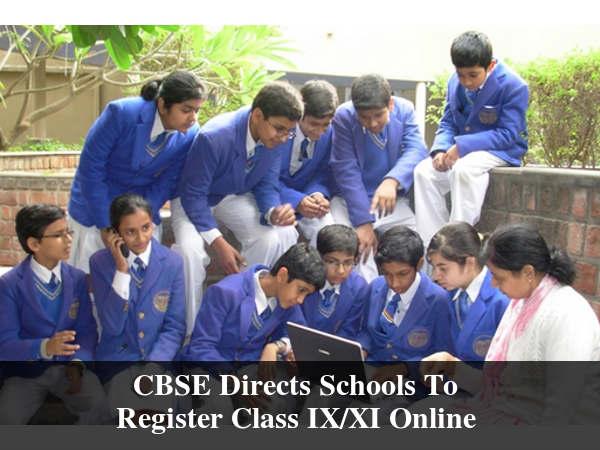 CBSE Schools To Register Class IX/XI Online