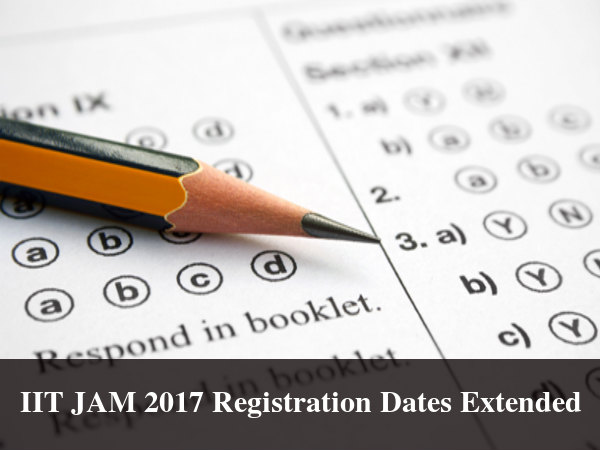 IIT JAM 2017 Registration Dates Extended