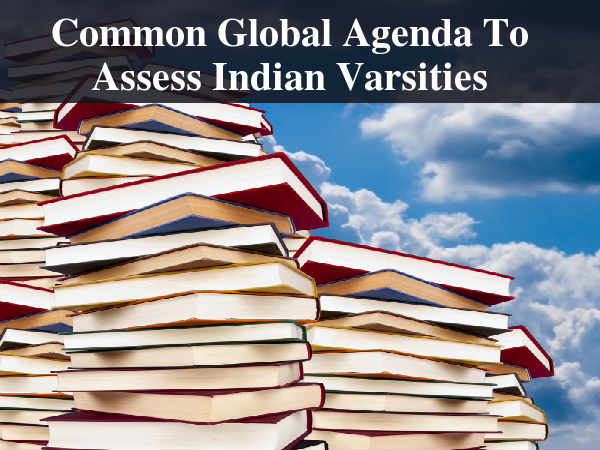 Indian Varsities To Get Common International Assessment Standards