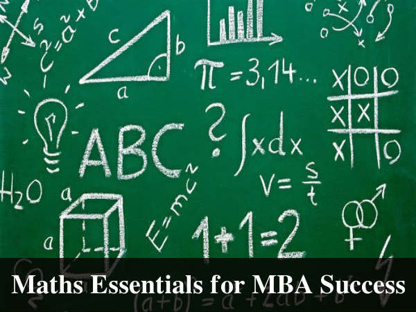 Take This Online Course On Maths Fundamentals For MBA Success