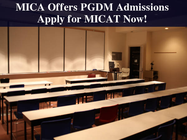 MICA Invites Applications for PGDM, Apply Now!