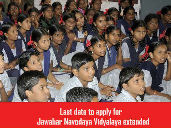 Last date to apply for JNV extended