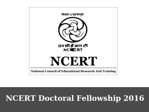 NCERT Offers Doctoral Fellowship 2016, Know More To Apply!