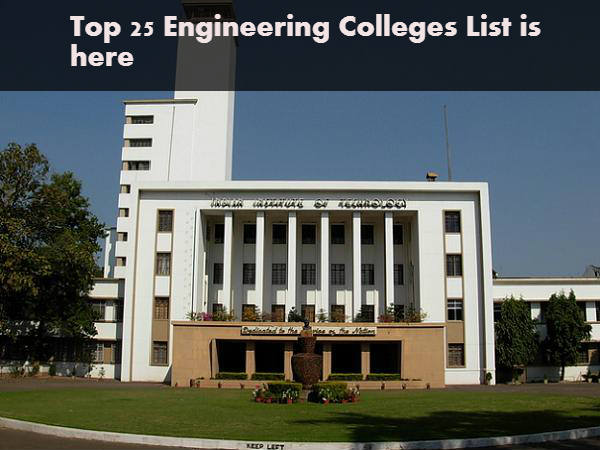 List of Top 25 Engineering Colleges in India 2016