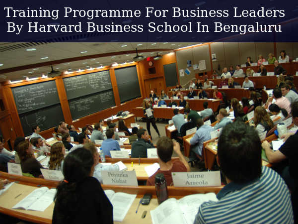 Training Programme For Next-Gen Business Leaders By Harvard Business School