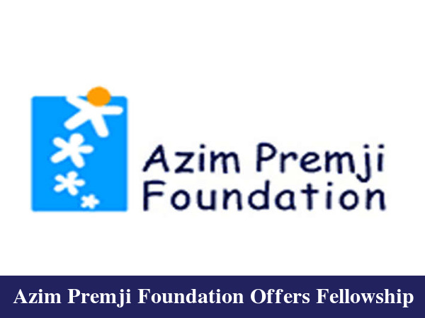 Azim Premji Foundation Offers Fellowship