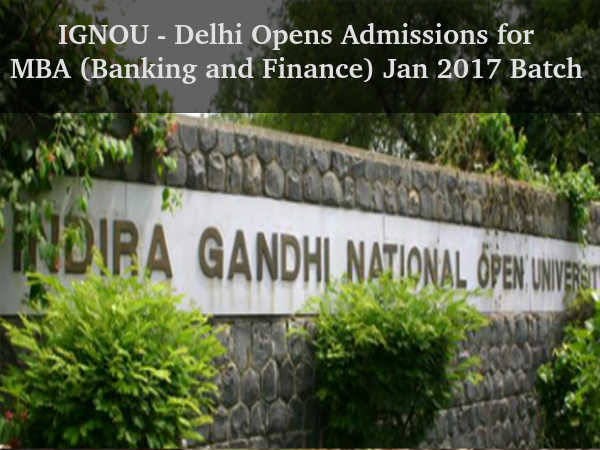 IGNOU Opens Admissions for MBA 2017 Batch