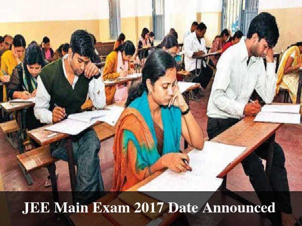 JEE Main Exam 2017 Date Announced