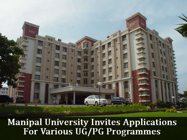 Manipal University Invites Applications For Various UG/PG Programmes For 2017 Session