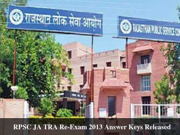 RPSC JA TRA Re-Exam 2013 Answer Keys Released