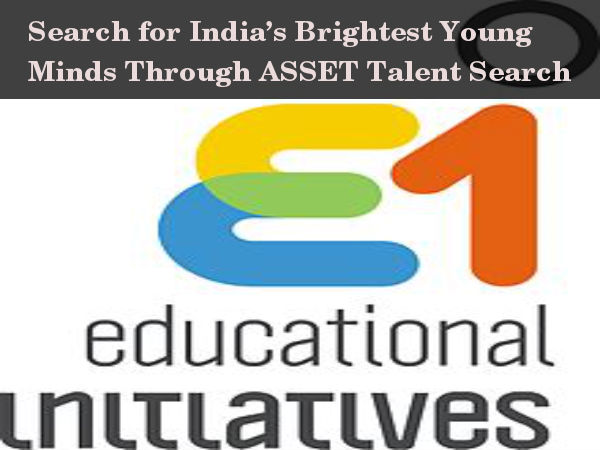 Seeking India's Bright Young Minds Through ASSET
