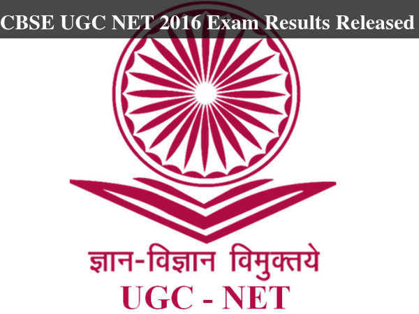 CBSE UGC NET 2016 Exam Results Released
