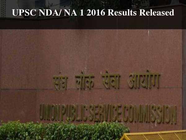 UPSC NDA/ NA 1 2016 Results Released