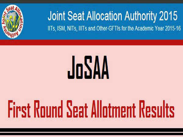 JoSAA First Seat Allotment Result Declared
