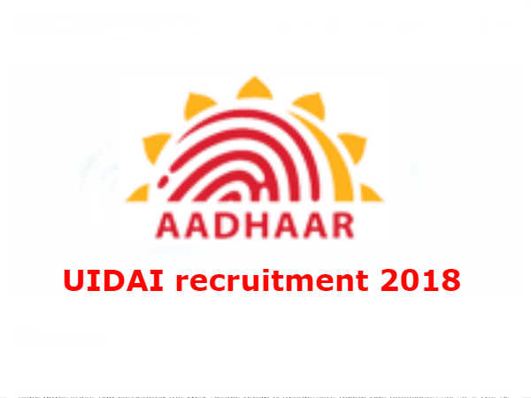 UIDAI Aadhar Recruitment 2018 For Officers