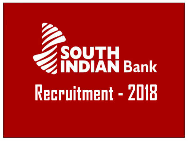 South Indian Bank Recruitment 2018: Enrol In PGDBF And Become A PO