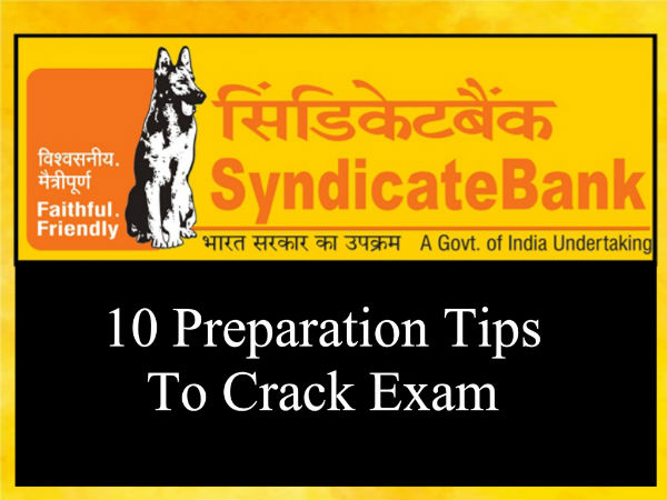 Prep Tips To Crack Syndicate Bank SO Exam