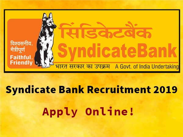 Syndicate Bank Recruitment 2019 For SOs