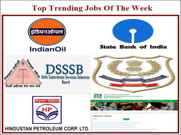 Government Jobs Of The Week: Apply For SBI SCO, IOCL, NCB IO, DSSSB And HPCL Vacancies