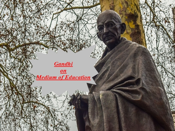 Mahatma Gandhi on Medium of Education