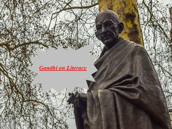 Mahatma Gandhi on Literacy