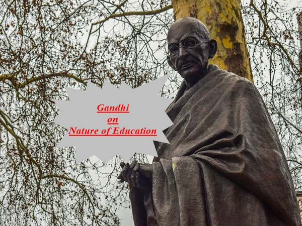 Mahatma Gandhi on Nature of Education