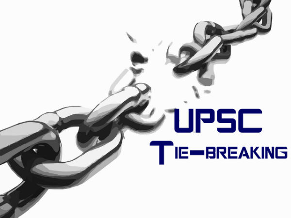 UPSC Tie-breaking Principles For Civil Services And Other Exams