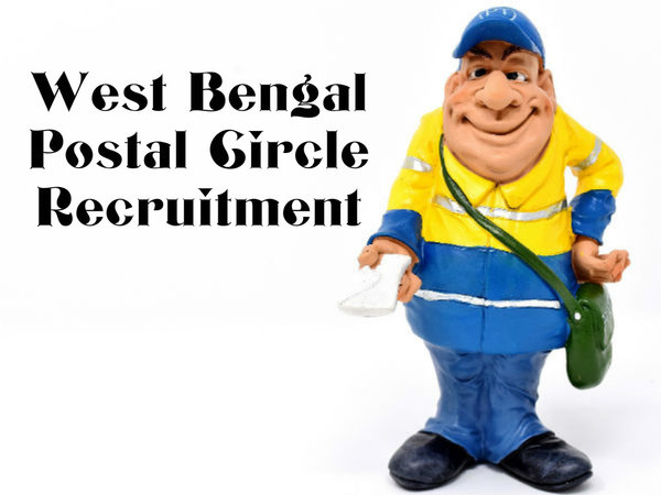 West Bengal Postal Circle Recruitment: Apply For 2021 Branch Postmaster And Dak Sevak Vacancies