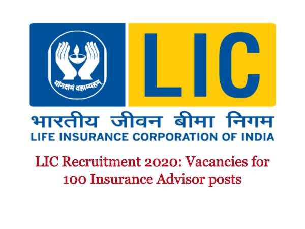 LIC Recruitment 2020: Insurance Advisor