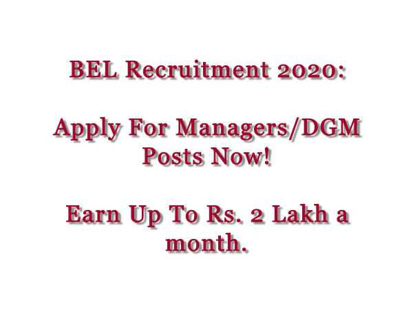 BEL Recruitment 2020: Managers, Dy. GM