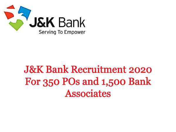 JK Bank Recruitment 2020 For 1,850 POs And Banking Associates, Apply Online From June 20 Onwards