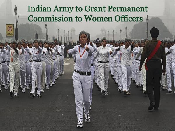 Indian Army To Grant 'Permanent Commission' For Women Officers, Invites Applications By August 31
