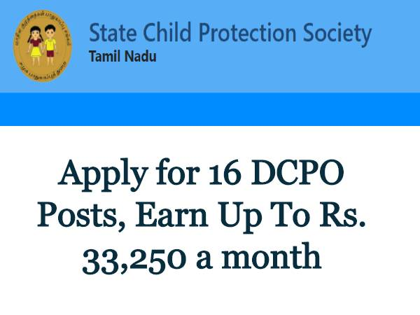 TNSCPS Recruitment 2020 For 16 Child Protection Officer (DCPO) Posts, Apply Offline Before October 9