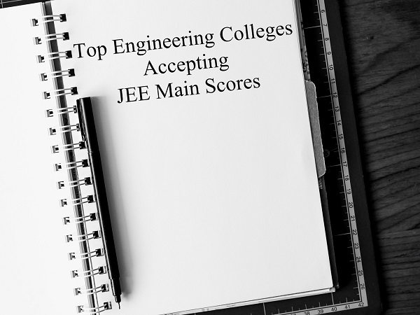 Engineering Colleges Accepting JEE Main 2020 Score