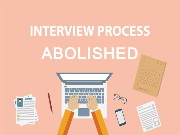 Interview for Govt. Jobs abolished in States, UTs