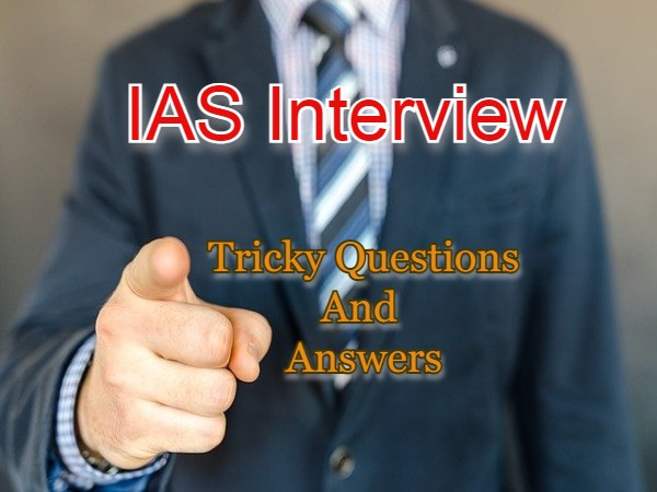 IAS Interview: Can You Crack These Trick Questions