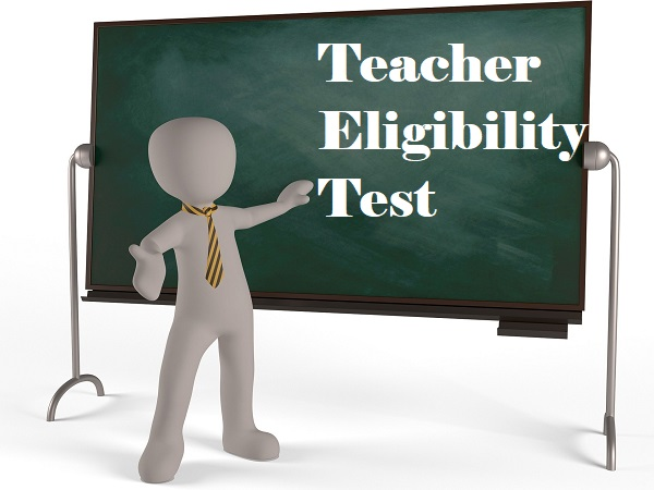 Teacher Eligibility Test Certificate Validity Extended To A Lifetime