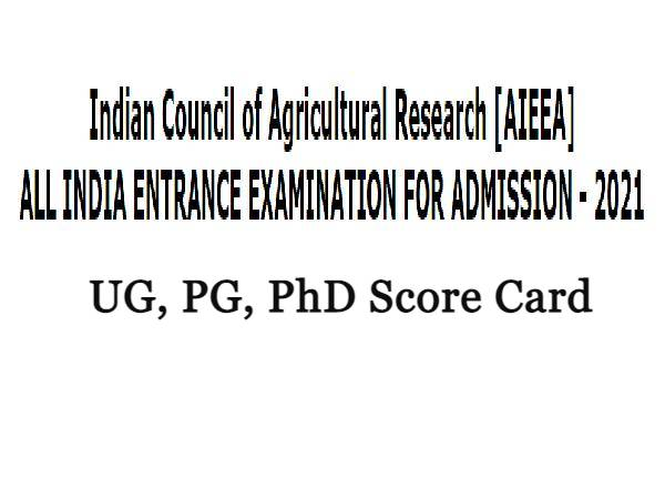 ICAR AIEEA 2021 Score Card Released, Here's How To Check ICAR AIEEA UG, PG, PhD Scores (Provisional) Here