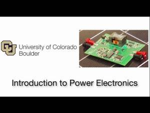 Introduction to Power Electronics – An online course