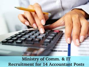 Ministry of Comm. & IT Recruits Accountant Posts