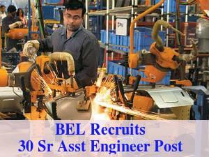 BEL Recruits 30 Sr Assistant Engineer Post 2016