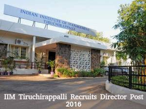 IIM Tiruchirappalli Recruits Director Post