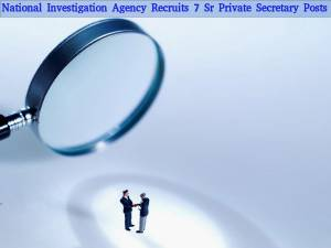 NIA Recruitment for 7 Sr Private Secretary Posts