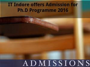 IIT Indore offers Admission for Ph.D Programmes