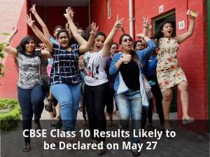 CBSE Class 10 Results to be Declared on May 27